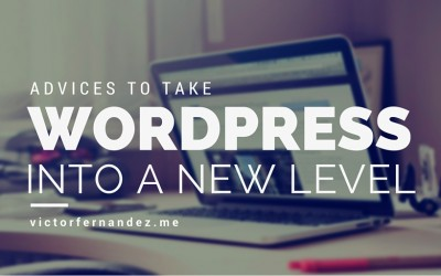 Advises to take your new WordPress page to a new level