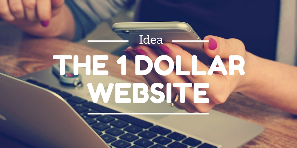 [Idea] The one dollar website